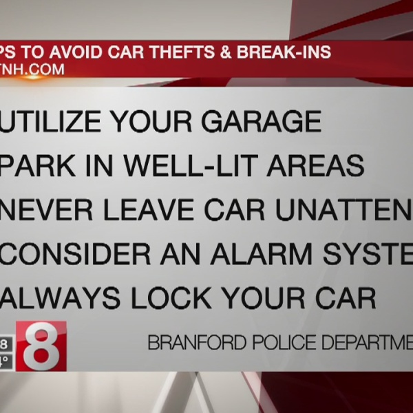 Branford police release car safety tips following rash of thefts, break-ins