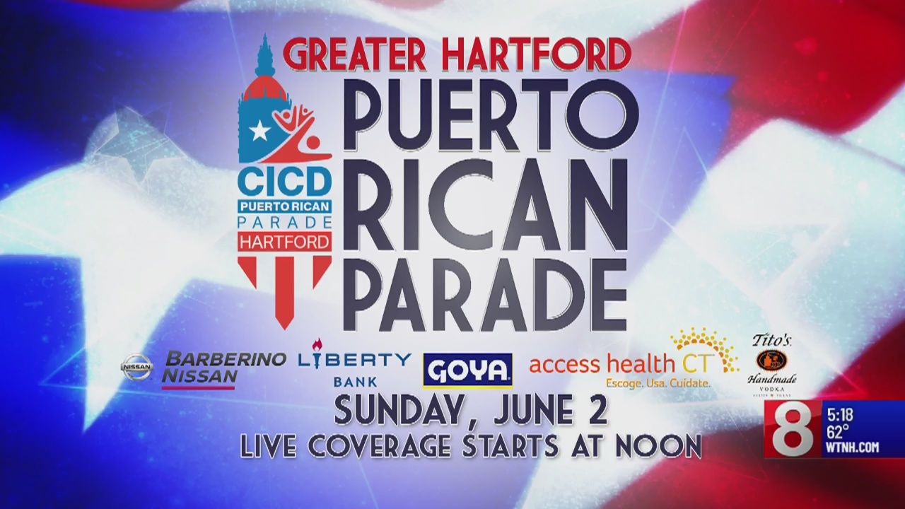 News 8 to provide live coverage of Greater Hartford Puerto